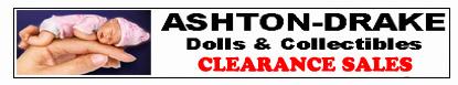 ASHTON-DRAKE Dolls and Collectibles